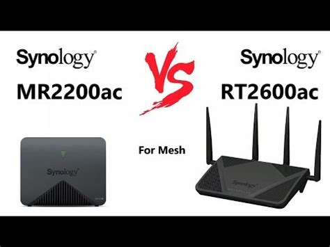 Synology MR2200ac versus The Synology RT2600ac for MESH