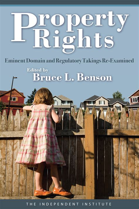 Property Rights: Eminent Domain and Regulatory Takings Re