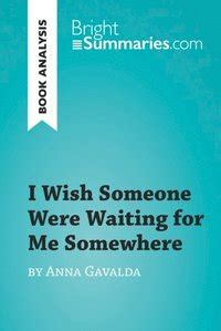 I Wish Someone Were Waiting for Me Somewhere by Anna